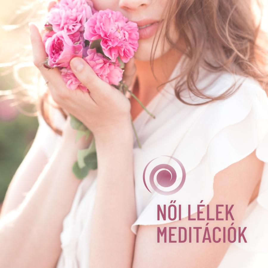női lélek meditációk